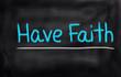 Obrazy na płótnie, fototapety, zdjęcia, fotoobrazy drukowane : Have Faith Concept