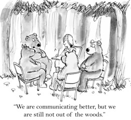 """We are communicating better, still not out of the woods."""