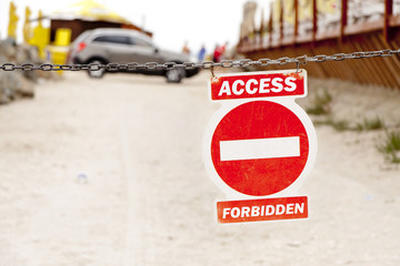 Red forbidden access sign