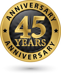 45 years anniversary gold label, vector illustration