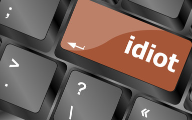 idiot word on computer pc keyboard key
