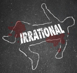 Irrational Person Chalk Outline Bad Foolish Decision Dead Body