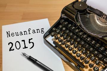 Alte Schreibmaschine Jahr 2015 Neuanfang
