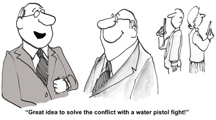 """""""Great idea to solve the conflict with a water pistol fight!"""""""