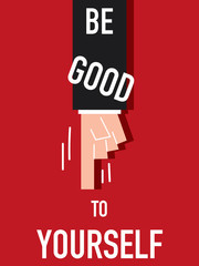 Word BE GOOD TO YOURSELF vector illustration