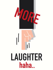 Word MORE LAUGHTER vector illustration