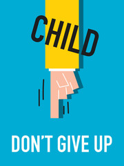 Word DON'T GIVE UP vector illustration