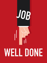 Word JOB WELL DONE vector illustration