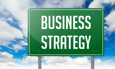 Business Strategy on Highway Signpost.