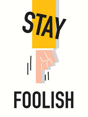 Word STAY FOOLISH vector illustration