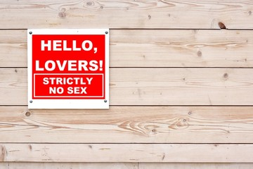 HELLO LOVERS STRICTLY NO SEX Sign