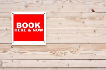 BOOK HERE AND NOW Sign