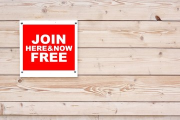 JOIN FREE HERE AND NOW Sign