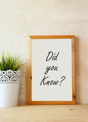 "white drawing board with the question "" did you know"" written on"