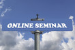 Online seminar road sign