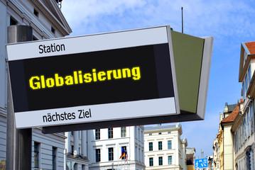 Anzeigetafel 7 - Globalisierung