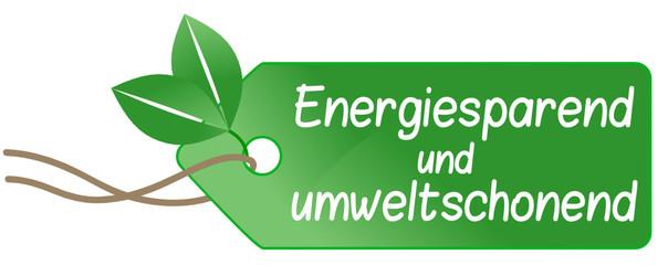 Energiesparend und umweltschonend