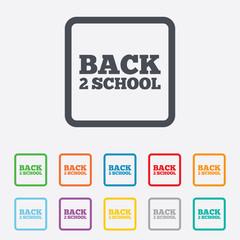 Back to school sign icon. Back 2 school symbol.
