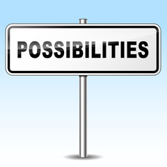 possibilities sign