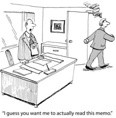 """I guess you want me to actually read this memo."""