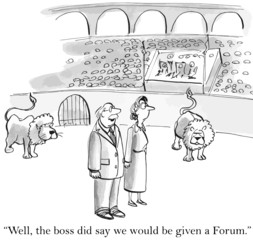 """Well, the boss did say we'd be given a Forum."""