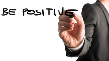 Businessman writing - Be Positive