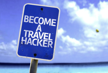 Become a Travel Hacker sign with a beach on background