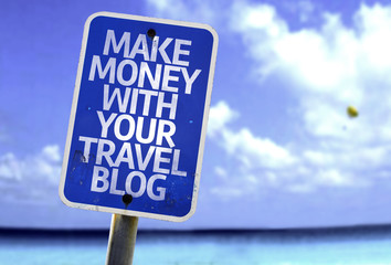 Make Money With Your Travel Blog sign with a beach