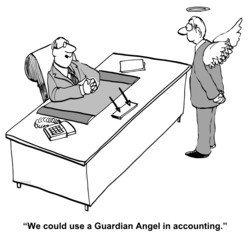 """We could use a Guardian Angel in accounting."""