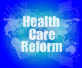 health care reform word on touch screen, modern virtual