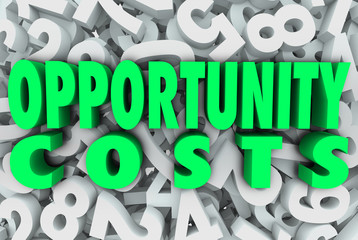 Opportunity Costs Resource Allocation Priority Tasks Projects