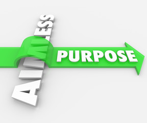 Purpose Word Arrow Over Aimless Meaning Ambition Desire
