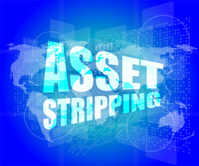 Management concept: asset striping words on digital screen