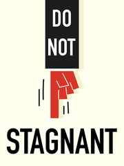 Word DO NOT STAGNANT vector illustration