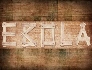 Brown ebola word on grunge wooden plank