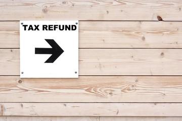TAX REFUND Sign
