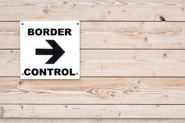 BORDER CONTROL Sign