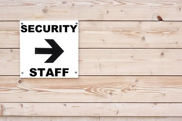 SECURITY STAFF Sign