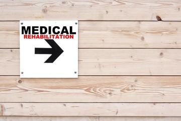 MEDICAL REHABILITATION Sign