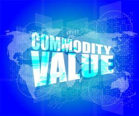 Management concept: commodity value words on digital screen