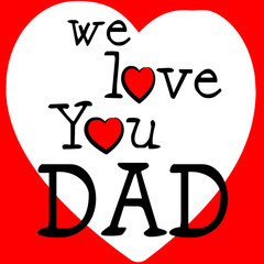 We Love Dad Shows Father's Day And Boyfriend