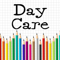 Day Care Pencils Indicates Pre School And Childhood