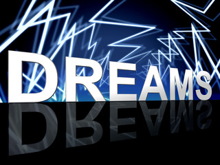 Dreams Word Shows Desire Night And Plan
