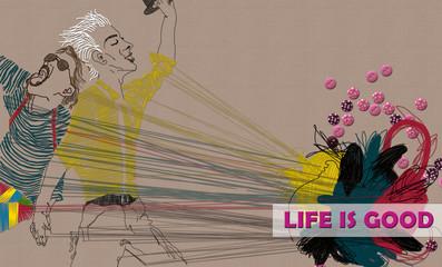 illustration 'LIFE IS GOOD'