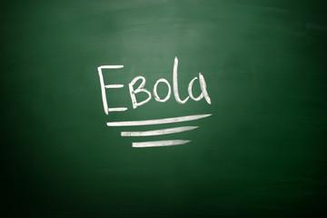 Ebola virus  text on blackboard. EBOLA written on chalkboard