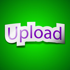 Upload icon sign. Symbol chic colored sticky label on green