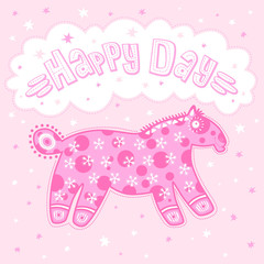 Happy day, pink horse