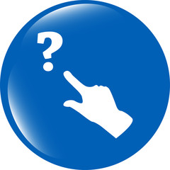 Question mark sign icon with people hand. Help symbol