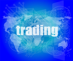 trading word on digital screen, global communication concept
