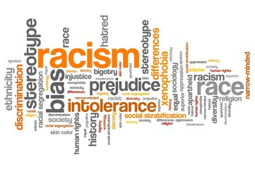 Racism. Word cloud illustration.